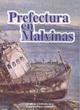 Prefectura en Malvinas
