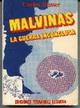 Malvinas, La Guerra Inconclusa